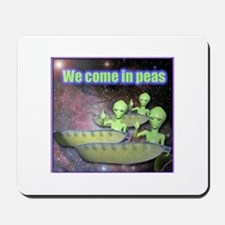 We Come In Peas Alien Mouse Pad