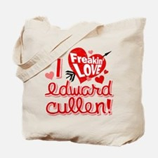 I Freakin LOVE Edward Cullen! Tote Bag