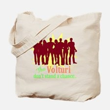 Volturi Don't Stand A Chance Tote Bag