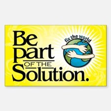 BE PART OF THE SOLUTION - Rectangle Decal