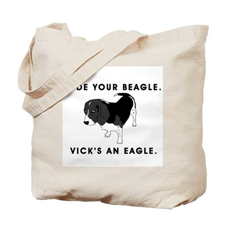 Hide Your Beagle. Vick's An E Tote Bag