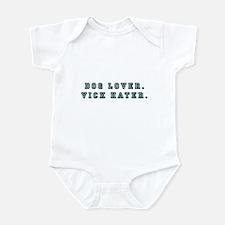 Dog Lover. Vick Hater. Infant Bodysuit
