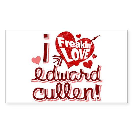 I Freakin LOVE Edward Cullen Rectangle Sticker