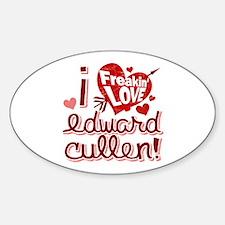 I Freakin LOVE Edward Cullen Oval Decal