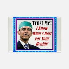 """""""Trust Dr. Obama!"""" Rectangle Magnet"""