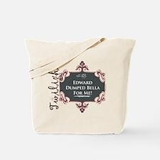 Twilight Edward Dumped Bella Tote Bag