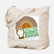 Spin Me Right Round Tote Bag