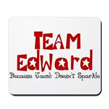 Team Edward Jacob doesn't spa Mousepad