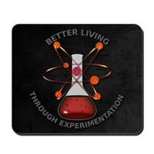 Better Living Experimentation Mousepad