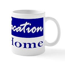 Respect Our Home Mug
