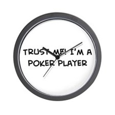 Trust Me: Poker player Wall Clock