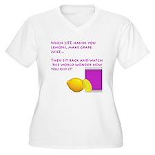 When life gives you Lemons .. T-Shirt