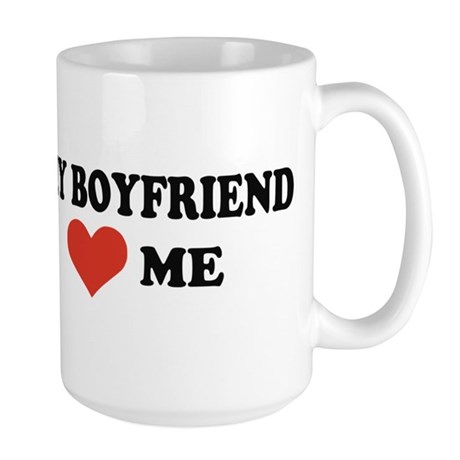 My boyfriend loves me Large Mug