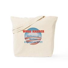 Work Harder - Millions on Wel Tote Bag