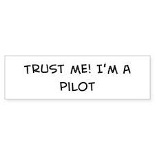 Trust Me: Pilot Bumper Car Sticker