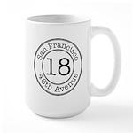 18 46th Avenue Large Mug