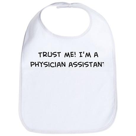 Trust Me: Physician Assistant Bib