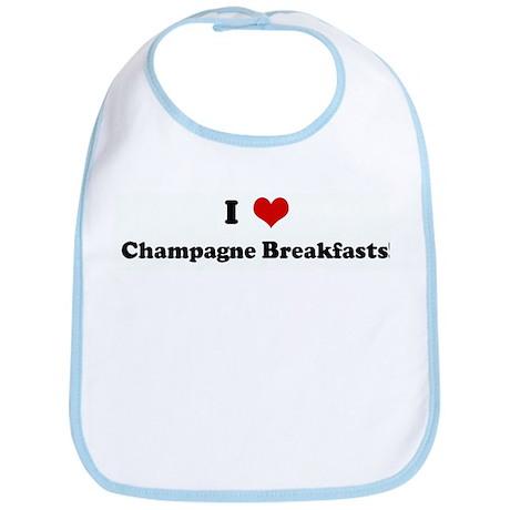 I Love Champagne Breakfasts! Bib