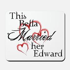 Bella married Edward Mousepad