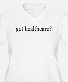 got healthcare? (Pubic Option) T-Shirt