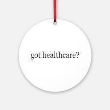 got healthcare? (Pubic Option) Ornament (Round)