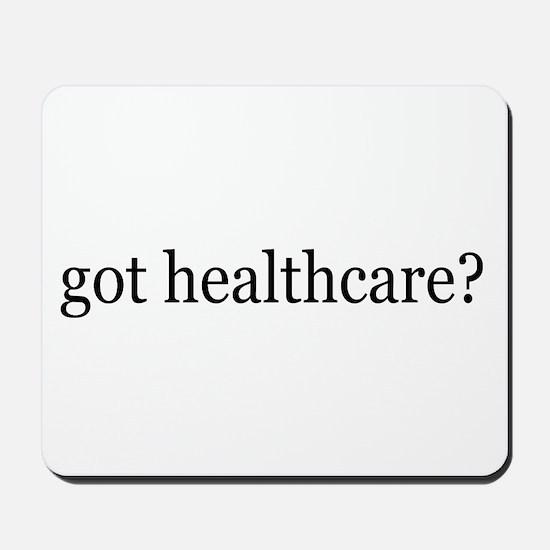got healthcare? (Pubic Option) Mousepad