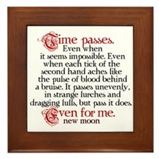Time passes New Moon quote Framed Tile