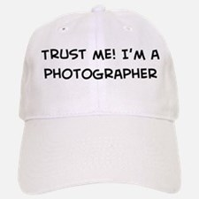 Trust Me: Photographer Baseball Baseball Cap