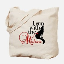 I run with wolves Tote Bag
