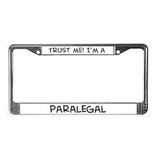 Trust Me: Paralegal License Plate Frame