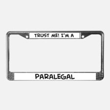Trust Me: Paralegal License Plate Frame