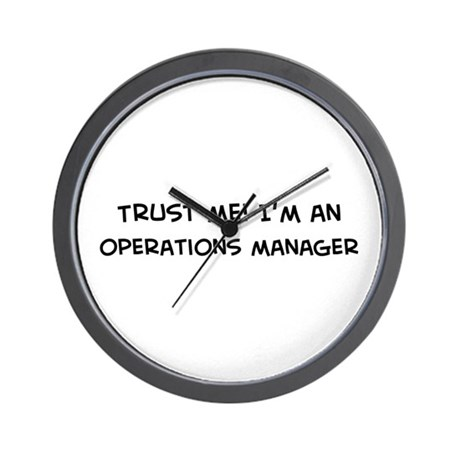 Trust Me: Operations Manager Wall Clock