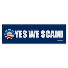 Yes We Scam! Bumper Bumper Sticker
