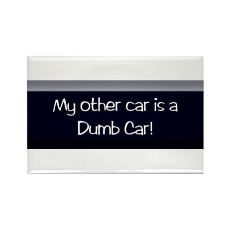 dumb car Rectangle Magnet
