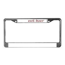 evil doer License Plate Frame