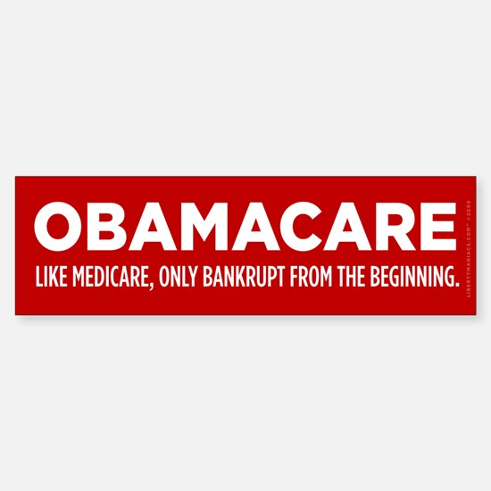 ObamaCare Bumper Bumper Bumper Sticker
