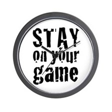 Stay on Your Game Wall Clock