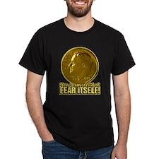 Yes I am afraid of fear01 T-Shirt