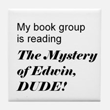 Mystery of Edwin Tile Coaster