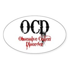 OCD- Obsessive Cullen Disorder Oval Decal