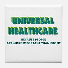 Universal HealthCare Tile Coaster