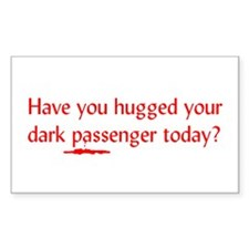 Have you hugged your dark pas Rectangle Decal
