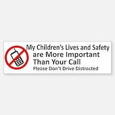 Don't Drive Distracted Bumper Bumper Bumper Sticker