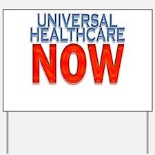 UNIVERSAL HEALTHCARE IN AMERI Yard Sign
