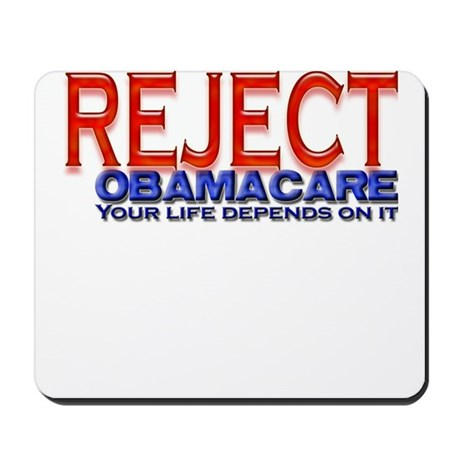 REJECT OBAMACARE Mousepad