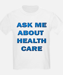 Ask Me about Healthcare in AM T-Shirt
