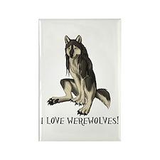 I love werewolves Magnets