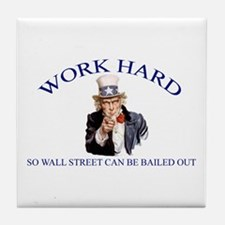 Work Hard Tile Coaster