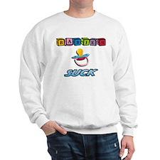 Babies Suck Sweatshirt