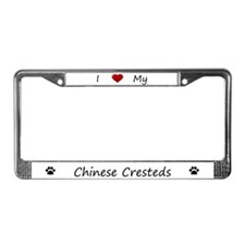 I Love My Chinese Cresteds License Plate Frame